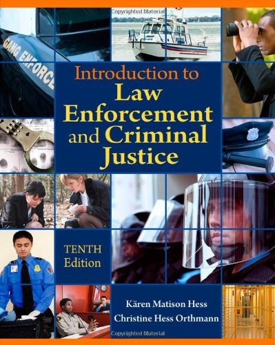 Introduction to Law Enforcement and Criminal Justice, 10th Edition