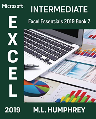 Excel 2019 Intermediate (Excel Essentials 2019)
