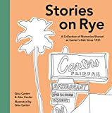 Stories on Rye: A Collection of Memories Shared at Canter's Deli Since 1931
