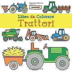 Idea Regalo - Libro da Colorare Trattori: Per Bambini dai 2 Anni in su