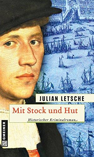 Mit Stock und Hut: Historischer Kriminalroman (Hannes Fritz und Anna Neumann 2)