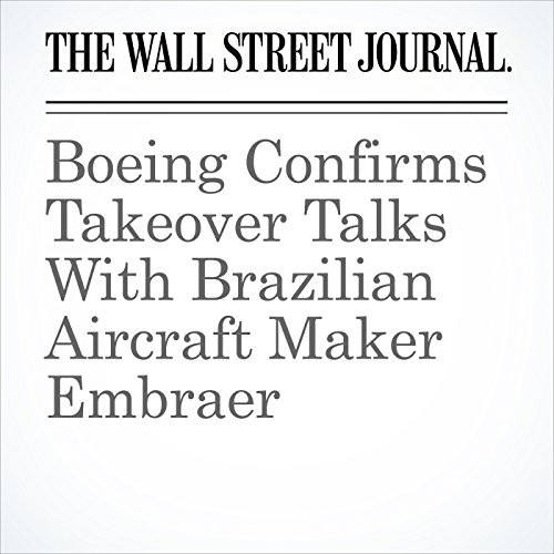 Boeing Confirms Takeover Talks With Brazilian Aircraft Maker Embraer copertina