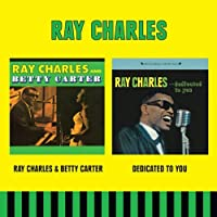 Ray Charles & Betty Carter + Dedicated to You by Ray Charles (2013-11-16)