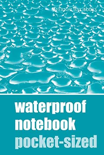 Waterproof Notebook - Pocket-sized (Waterproof Notebooks, Band 1)