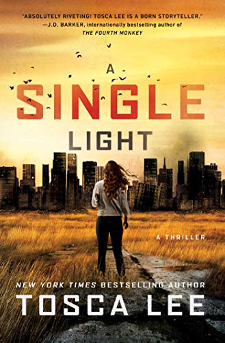 A Single Light: A Thriller (The Line Between Book 2) by [Tosca Lee]