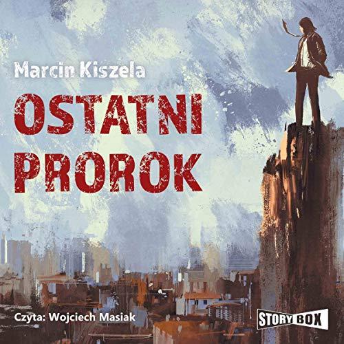 Ostatni Prorok audiobook cover art