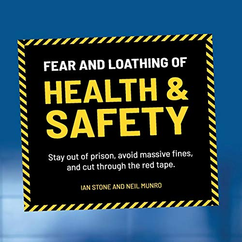 Fear and Loathing of Health and Safety Titelbild
