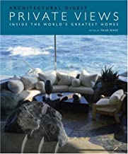 Private Views: Inside the World's Greatest Homes