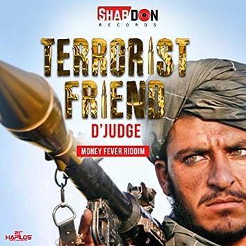 Terrorist Friend