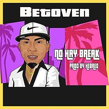 No hay Break