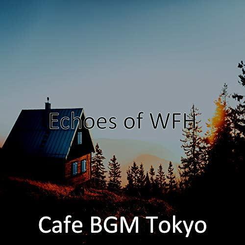 Cafe BGM Tokyo