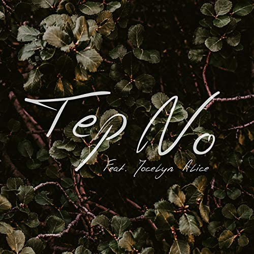 Tep No feat. Jocelyn Alice