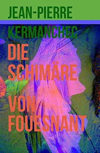 Die Schimäre von Fouesnant (German Edition)