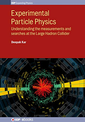 Experimental Particle Physics: Understanding the measurements and ...