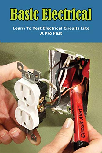 Basic Electrical: Learn To Test ...