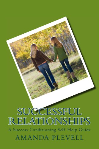 Successful Relationships (Success Conditioning Self Help Guides)