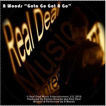 Gota Go Got a Go (feat. Ramon Ricardo Aka Real Deal)