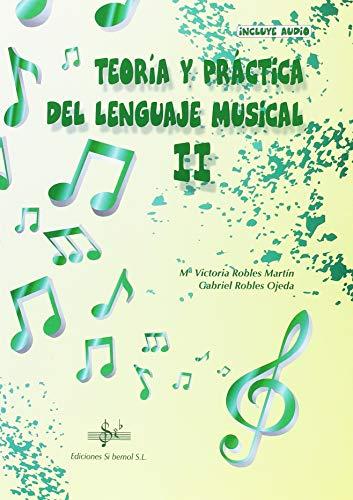 TEORIA Y PRÁCTICA DEL LENGUAJE MUSICAL: II CURSO