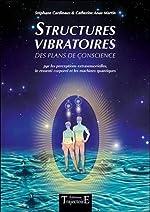 Structures vibratoires des plans de conscience de Stéphane Cardinaux