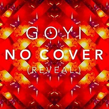 No Cover (Reveal)