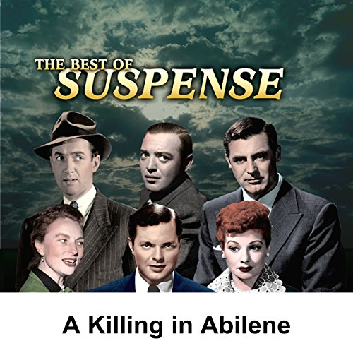 Suspense: A Killing in Abilene audiobook cover art