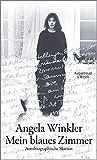Mein blaues Zimmer: Autobiographische Skizzen - Angela Winkler