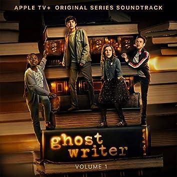Ghostwriter, Vol. 1 (Apple TV+ Original Series Soundtrack)