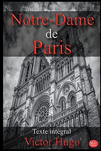 Notre-Dame de Paris: Victor Hugo | Texte intégral | M.G. Editions (Annoté) (French Edition)