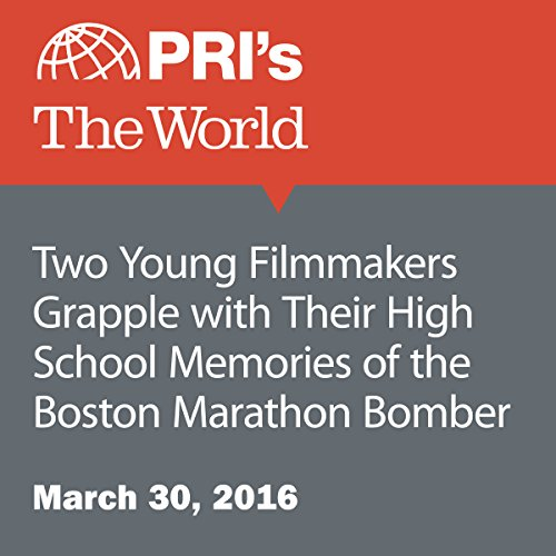 Two Young Filmmakers Grapple with Their High School Memories of the Boston Marathon Bomber audiobook cover art