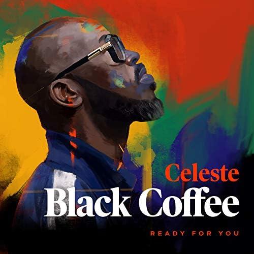 Black Coffee feat. Celeste