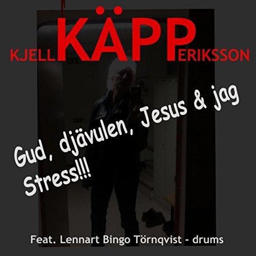 Gud, djävulen, Jesus & jag (feat. Lennart