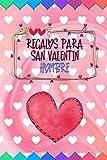 Regalos Para San Valentin Hombre: Unique Love Notebook Journal con diseño moderno, cuaderno forrado, 6 × 9 pulgadas, 50 páginas a color. Regalo ... Valentín para él, ella, novio, novia, pareja