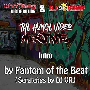 Tha Hunga Mixtape Intro
