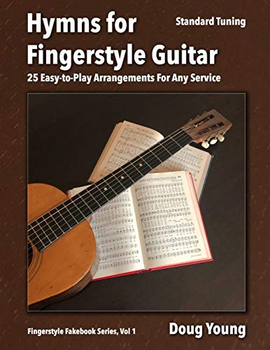 Hymns for Fingerstyle Guitar (Fingerstyle Fakebook)