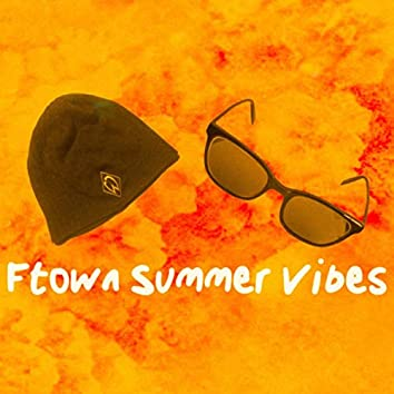 Ftown Summer Vibes