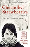 Chernobyl Strawberries (English Edition)