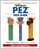 Warman's Pez Field Guide (Warman's Field Guides)