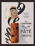 La confrérie Pâté-croûte (Beaux Livres Cuisine) - Format Kindle - 16,99 €