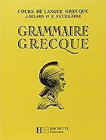 Grammaire Grecque 4e A 1RE