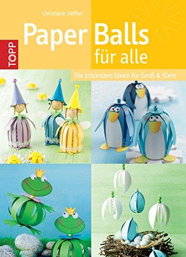Paper Balls für alle: Die schönsten Ideen für Groß & Klein