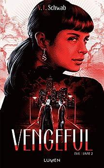 Vengeful par [Victoria Schwab, Sarah Dali]