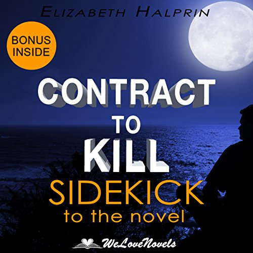 Contract to Kill: Sidekick to the Andrew Peterson Book cover art