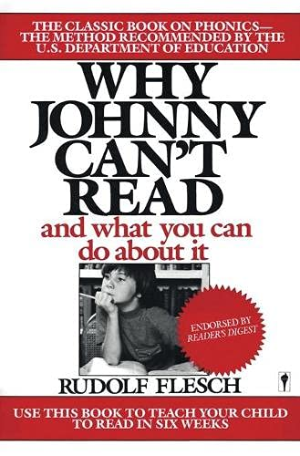 Why Johnny Cant Read And What You Can Do About It
