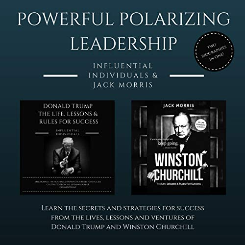 Powerful Polarizing Leadership: 2 Books in 1! (Vol. 1) Titelbild