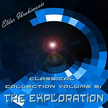 Classical Collection, Vol. 2: The Exploration