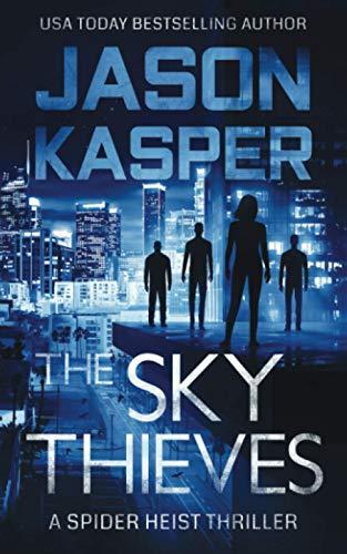 The Sky Thieves (Spider Heist Thrillers)