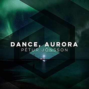 Dance, Aurora