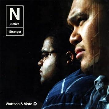 WATTSON AND VISTO - THE NATIVE STRANGER EP