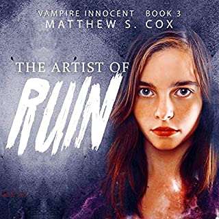 The Artist of Ruin     Vampire Innocent, Book 3              By:                                                                                                                                 Matthew S. Cox                               Narrated by:                                                                                                                                 Lillie Ricciardi                      Length: 9 hrs and 12 mins     8 ratings     Overall 4.8