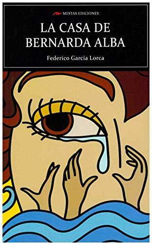La casa de Bernarda Alba (Selección Clásicos Universales, Band 106)